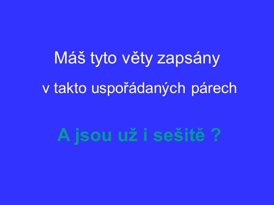 4 páry vět pro počítání s mocninami: SZŠ a VOŠZ Zlín  I. II. III. IV.