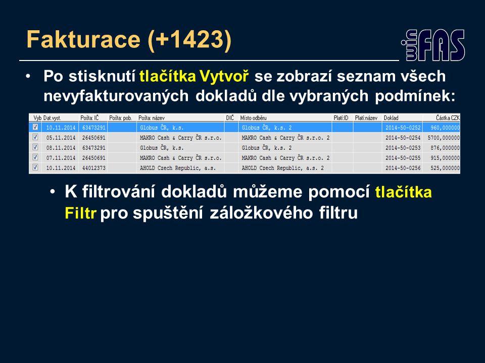 Po stisknutí tlačítka Vytvoř se zobrazí seznam všech nevyfakturovaných dokladů dle vybraných podmínek: K filtrování dokladů můžeme pomocí tlačítka Filtr pro spuštění záložkového filtru