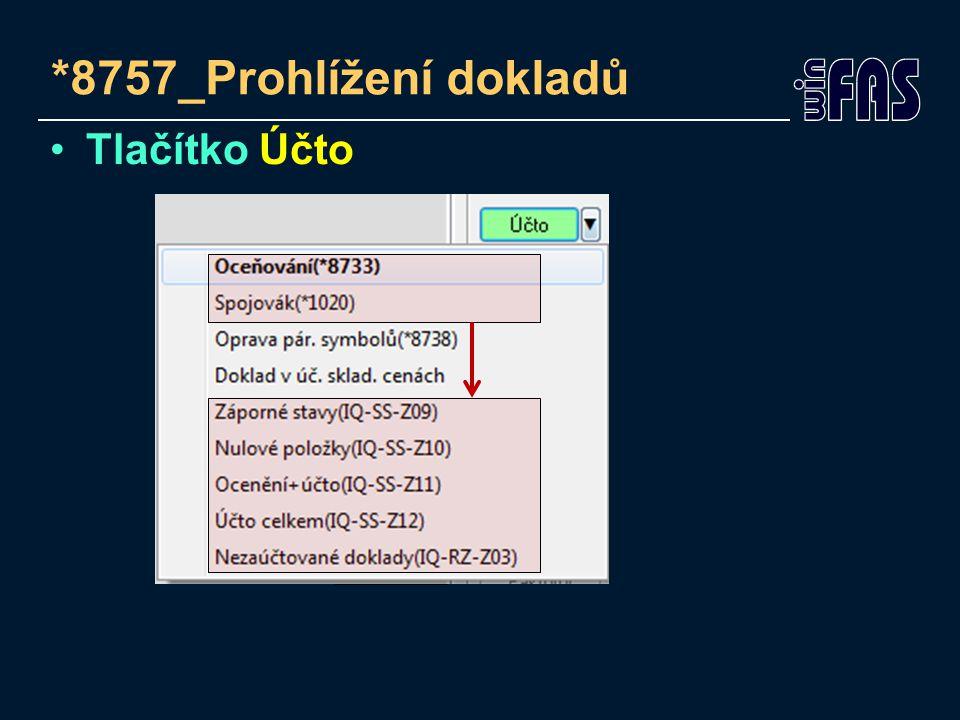 *8757_Prohlížení dokladů Tlačítko Účto
