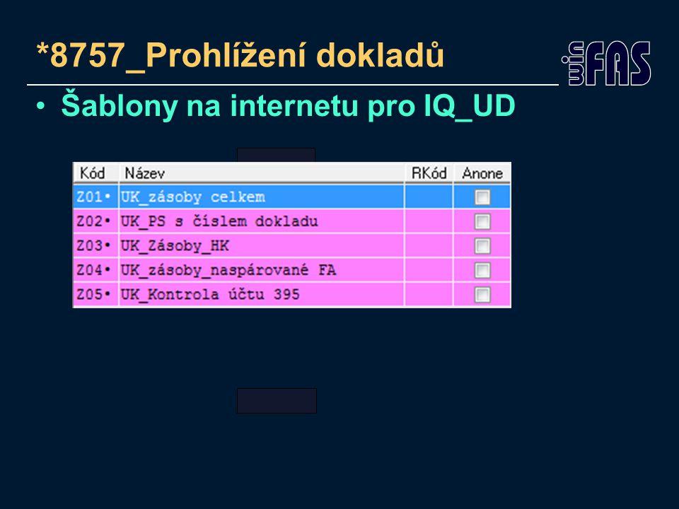 *8757_Prohlížení dokladů Šablony na internetu pro IQ_UD