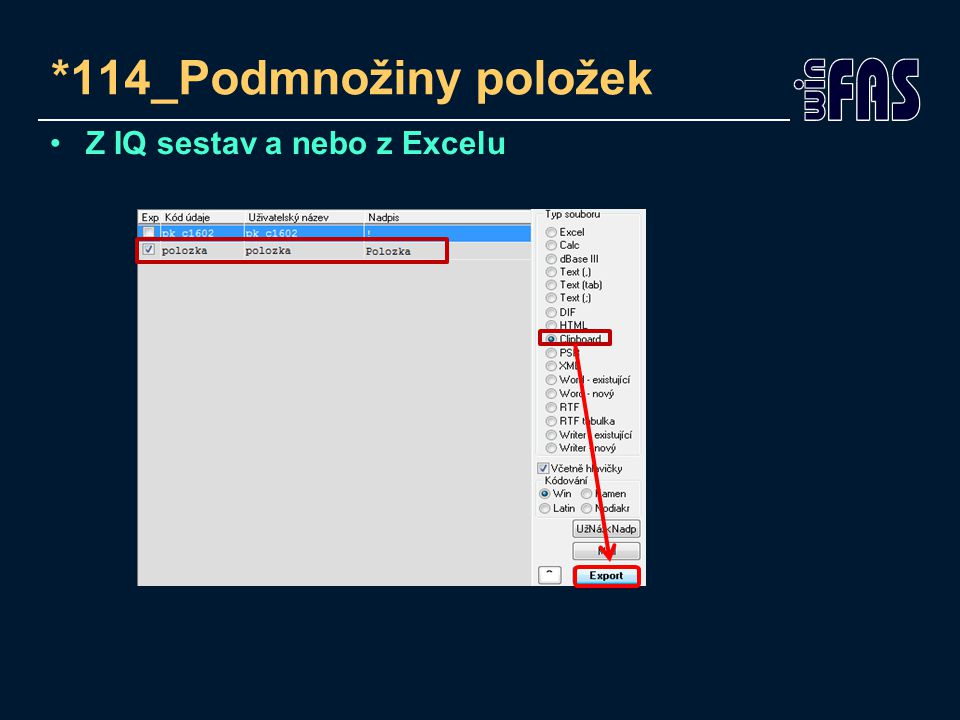 *114_Podmnožiny položek Z IQ sestav a nebo z Excelu