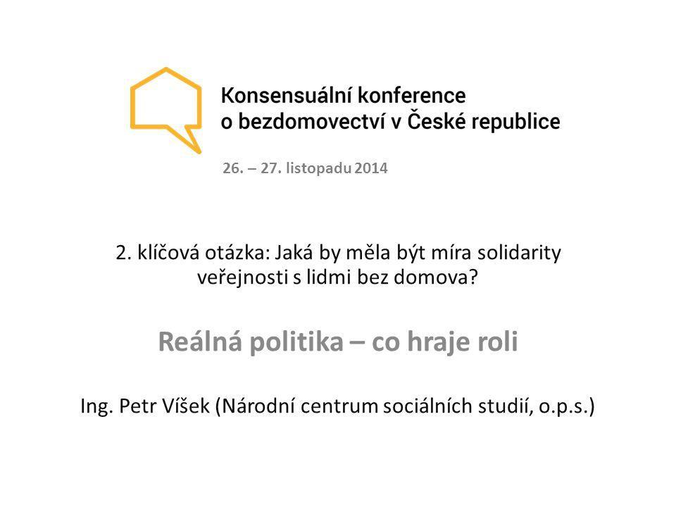 2.klíčová otázka: Jaká by měla být míra solidarity veřejnosti s lidmi bez domova.