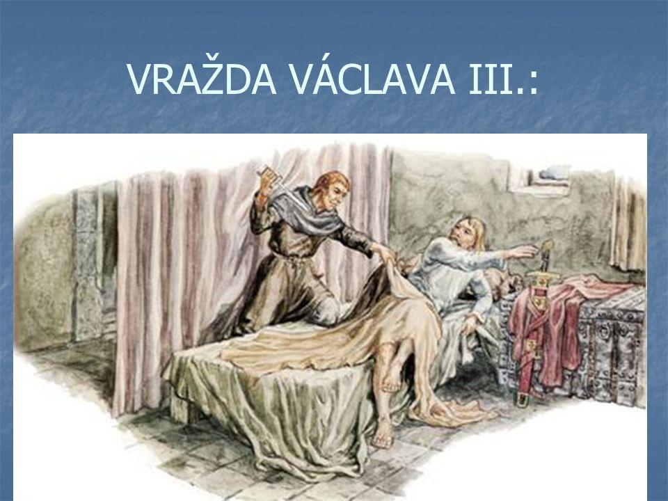 VRAŽDA VÁCLAVA III.: