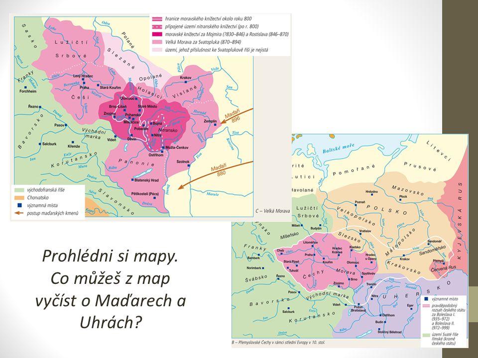Prohlédni si mapy. Co můžeš z map vyčíst o Maďarech a Uhrách?