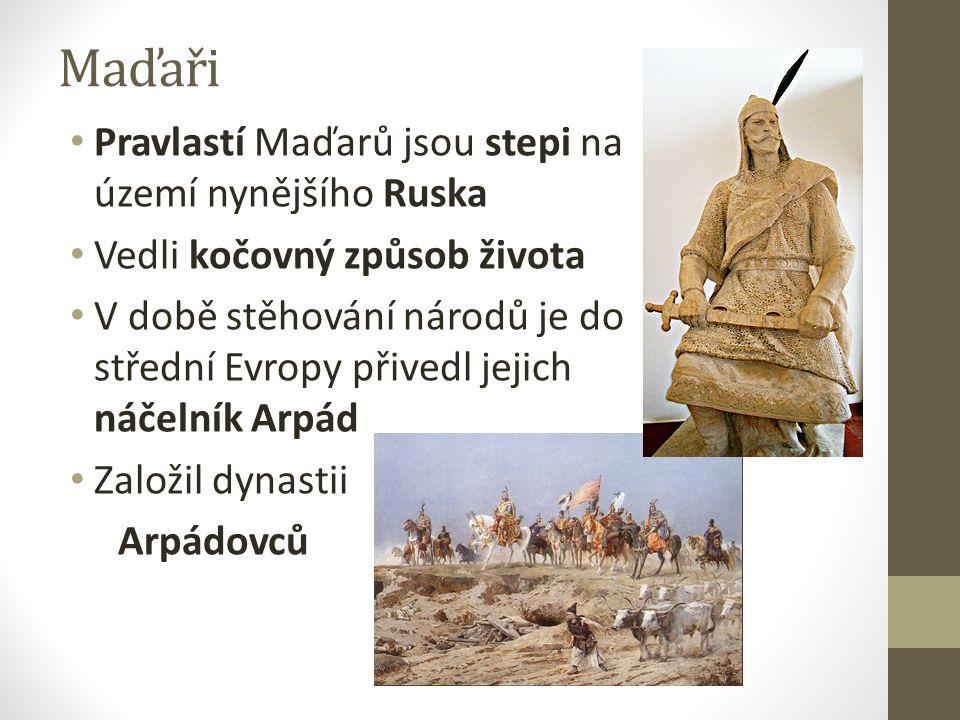 Maďaři Pravlastí Maďarů jsou stepi na území nynějšího Ruska Vedli kočovný způsob života V době stěhování národů je do střední Evropy přivedl jejich ná
