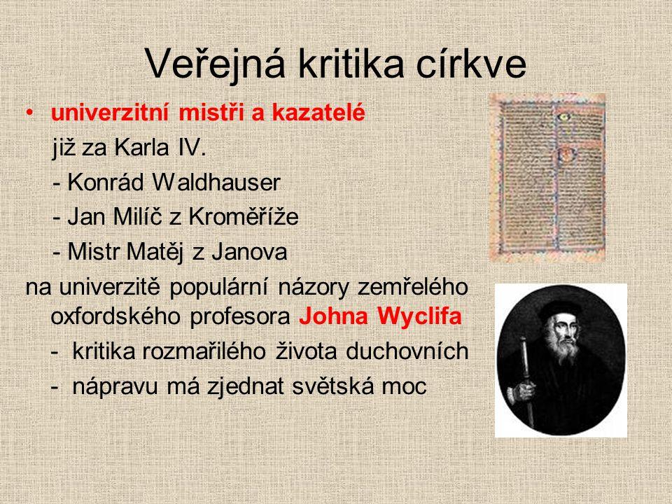 Veřejná kritika církve univerzitní mistři a kazatelé již za Karla IV.