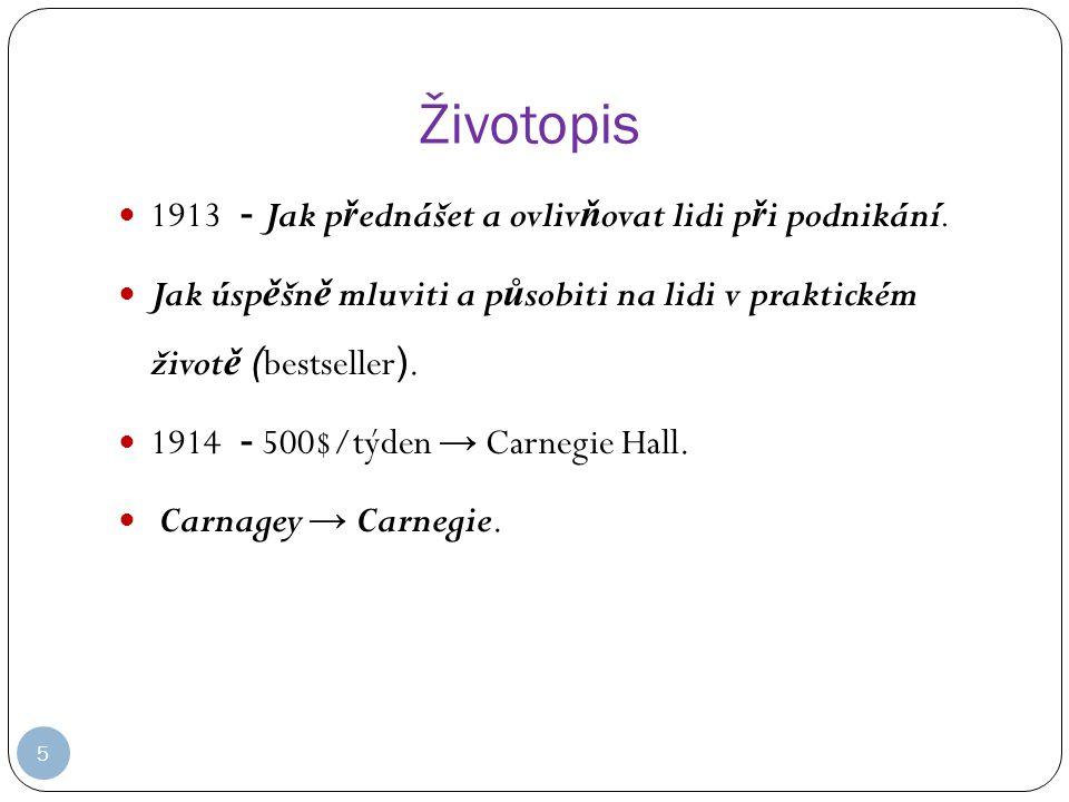 Životopis 1913 - Jak p ř ednášet a ovliv ň ovat lidi p ř i podnikání.