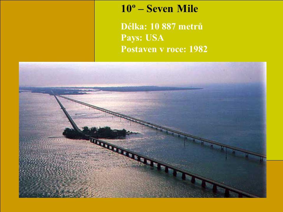 11º– Sunshine Skyway Délka: 8 851 metrů Stát: USA Postaven v roce: 1987