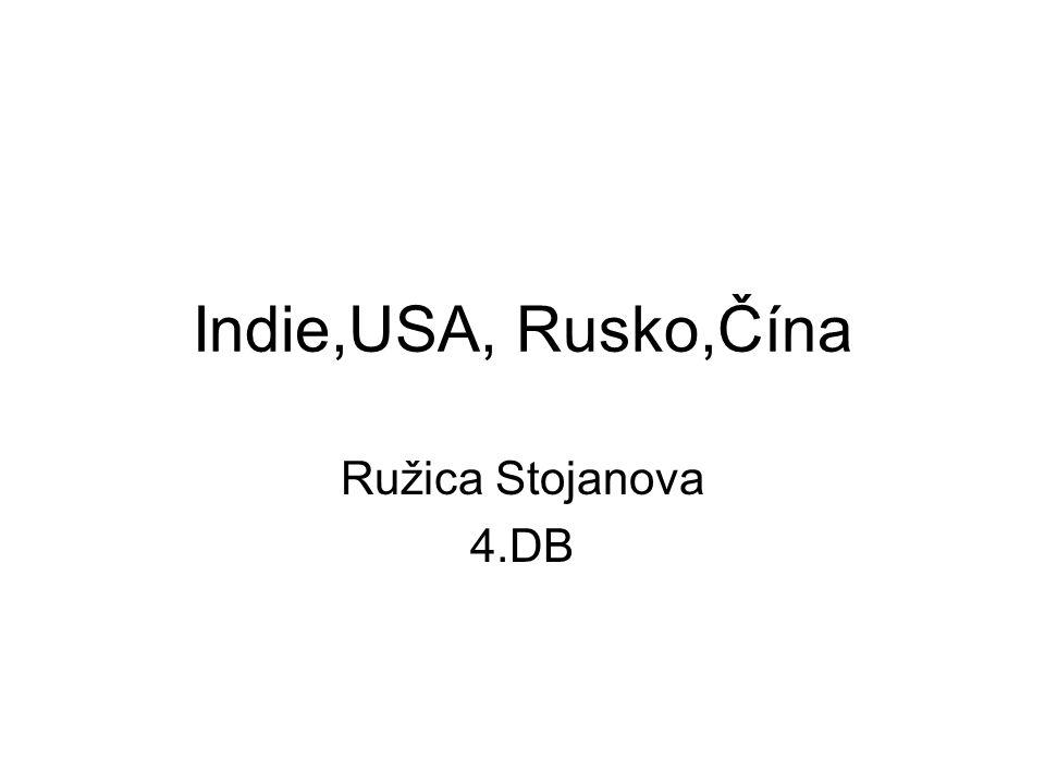 Indie,USA, Rusko,Čína Ružica Stojanova 4.DB