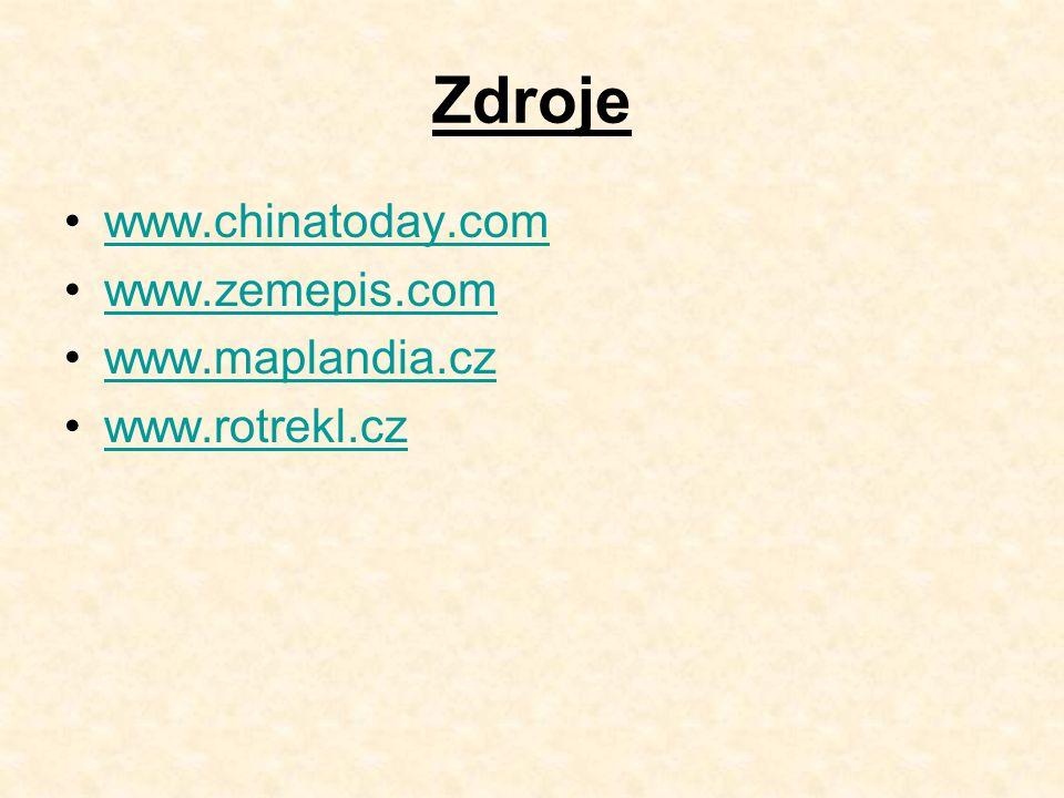 Zdroje www.chinatoday.com www.zemepis.com www.maplandia.cz www.rotrekl.cz