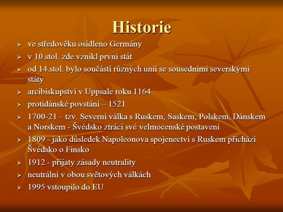 Historie  ve středověku osídleno Germány  v 10.stol. zde vznikl první stát  od 14.stol. bylo součástí různých unií se sousedními severskými státy 