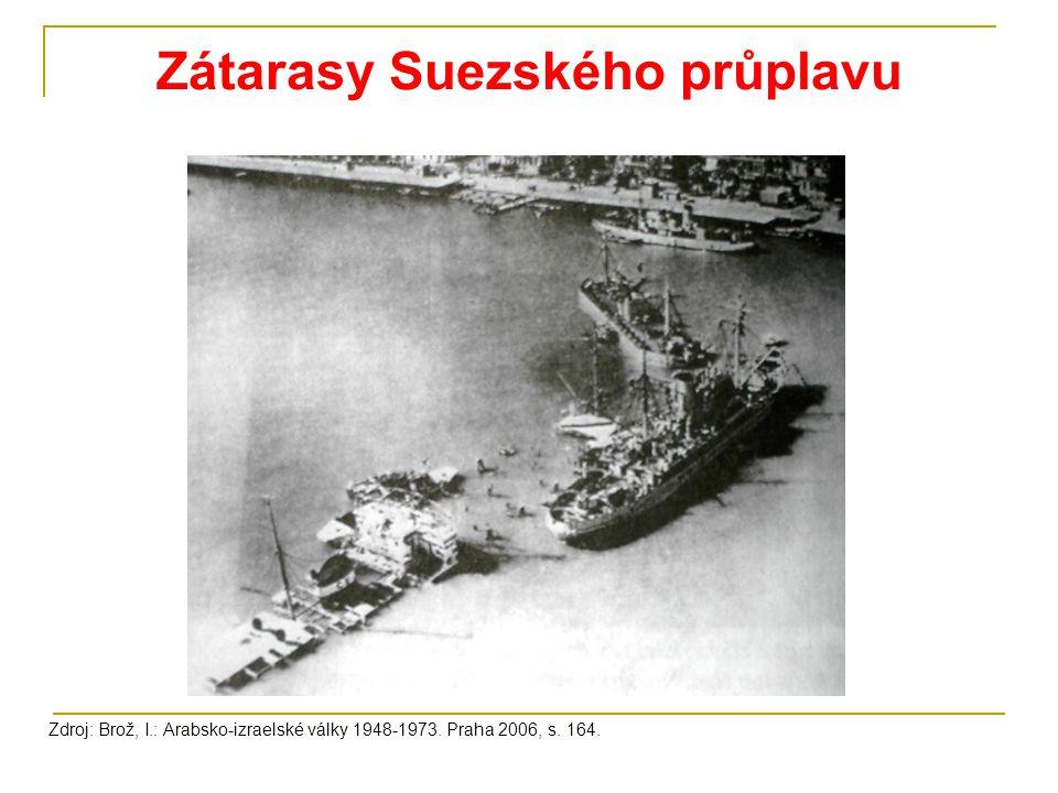 Zátarasy Suezského průplavu Zdroj: Brož, I.: Arabsko-izraelské války 1948-1973. Praha 2006, s. 164.