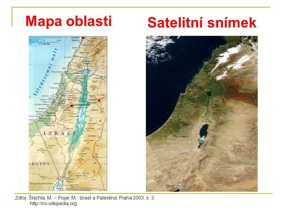 Zdroj: Šlachta, M. – Pojar, M.: Izrael a Palestina. Praha 2003, s. 3. http://no.wikipedia.org Mapa oblasti Satelitní snímek