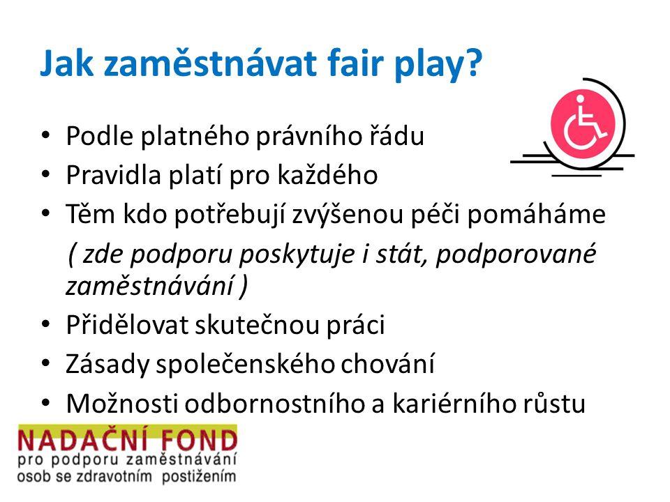 Jak zaměstnávat fair play.