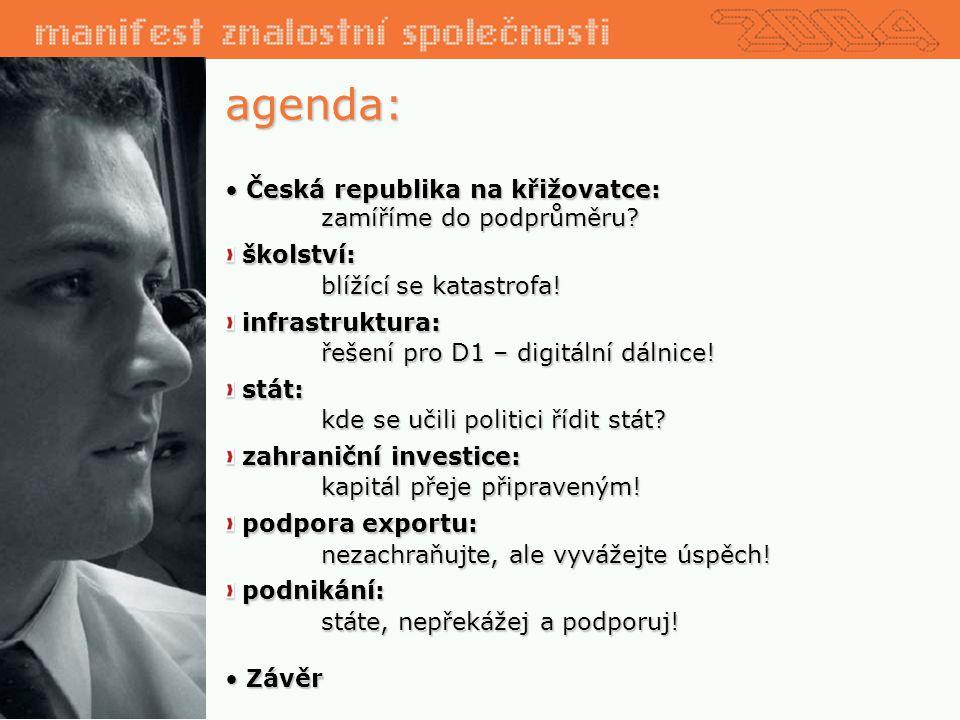 Česká republika na křižovatce: Česká republika na křižovatce: zamíříme do podprůměru.