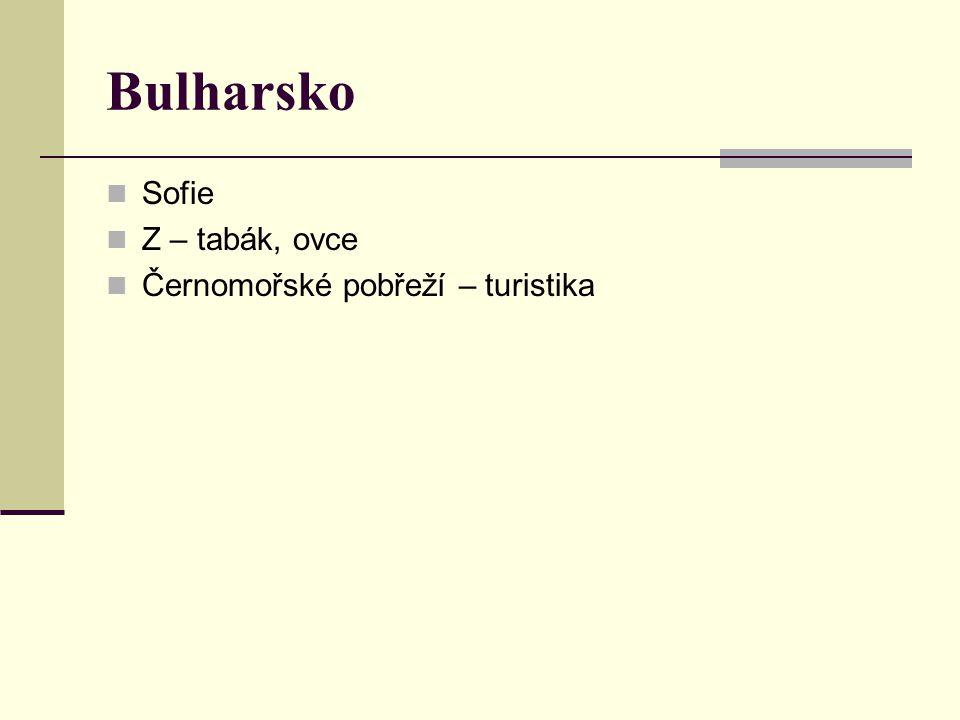Bulharsko Sofie Z – tabák, ovce Černomořské pobřeží – turistika
