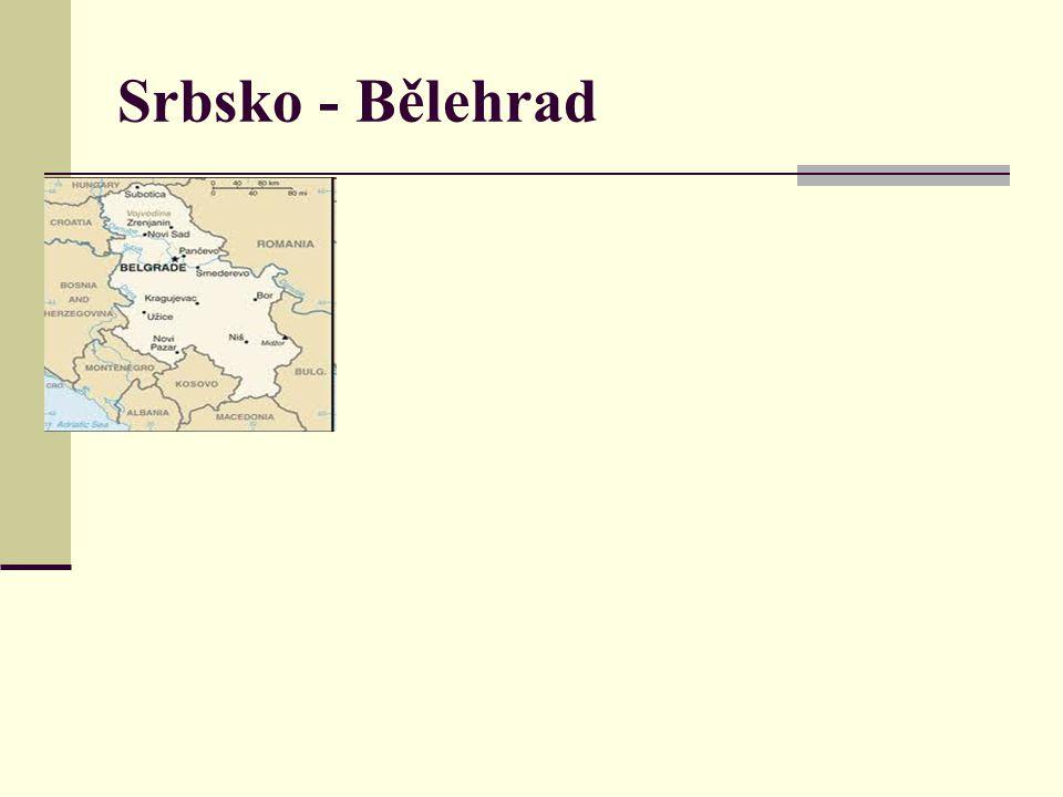 Srbsko - Bělehrad