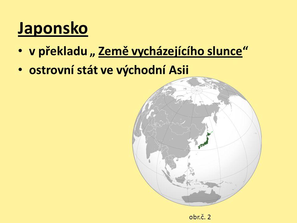 """Japonsko v překladu """" Země vycházejícího slunce"""" ostrovní stát ve východní Asii obr.č. 2"""