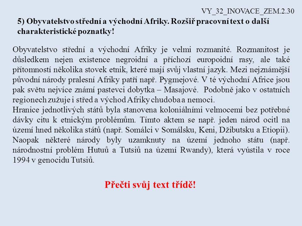 VY_32_INOVACE_ZEM.2.30 5) Obyvatelstvo střední a východní Afriky.