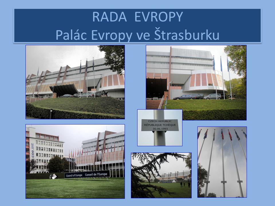 RADA EVROPY Palác Evropy ve Štrasburku