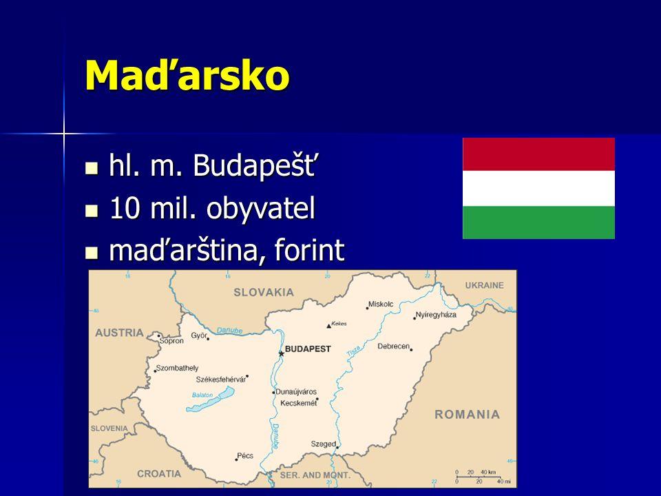 Maďarsko hl. m. Budapešť hl. m. Budapešť 10 mil.