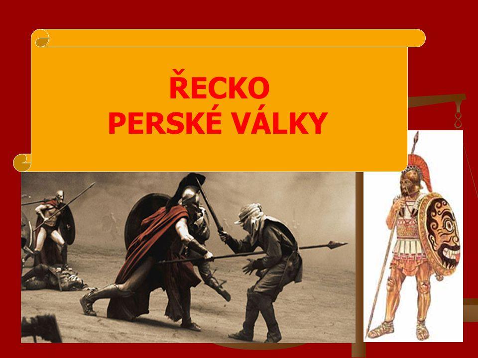 ŘECKO PERSKÉ VÁLKY