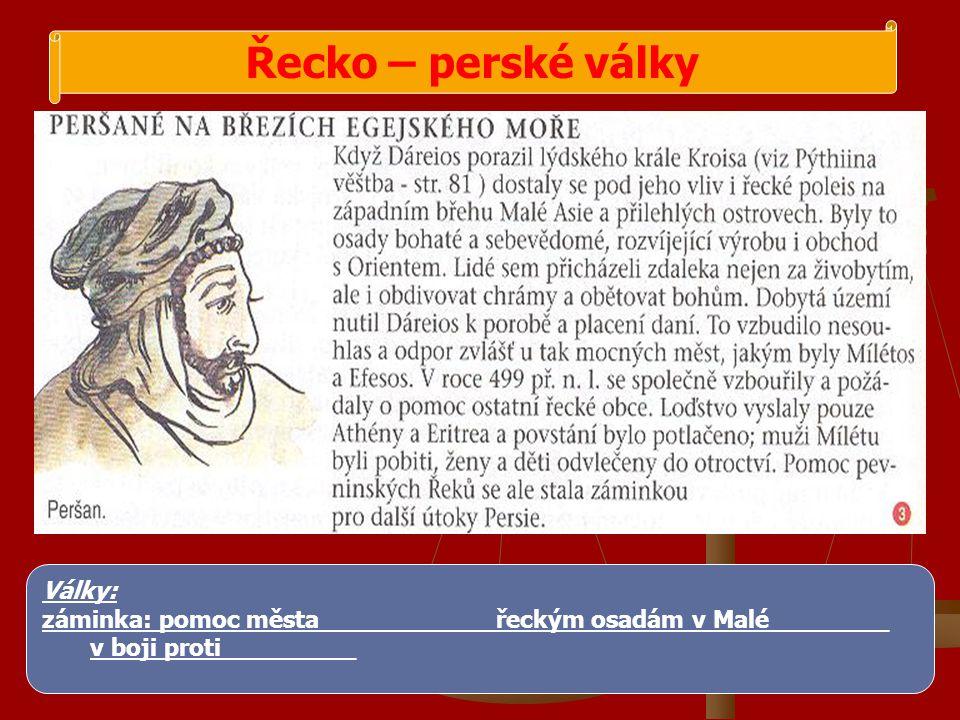 Řecko – perské války 1.perská výprava do Řecka 490 př.Kr.