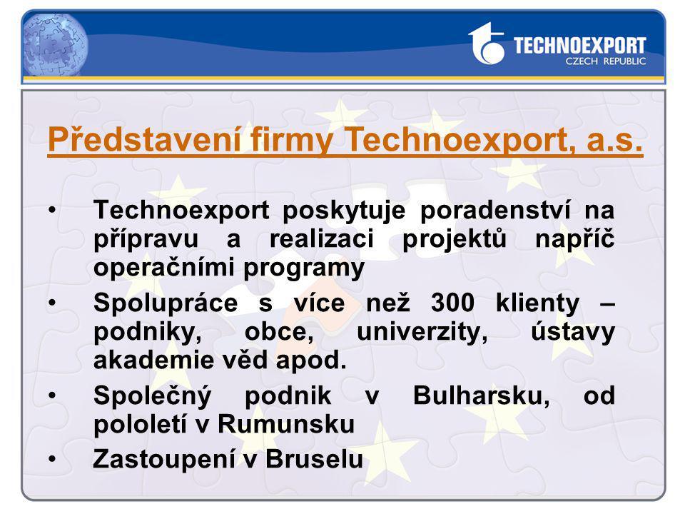 Technoexport poskytuje poradenství na přípravu a realizaci projektů napříč operačními programy Spolupráce s více než 300 klienty – podniky, obce, univ
