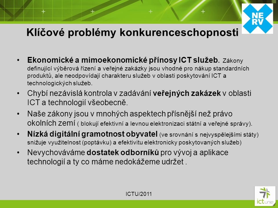 Ekonomické a mimoekonomické přínosy ICT služeb.