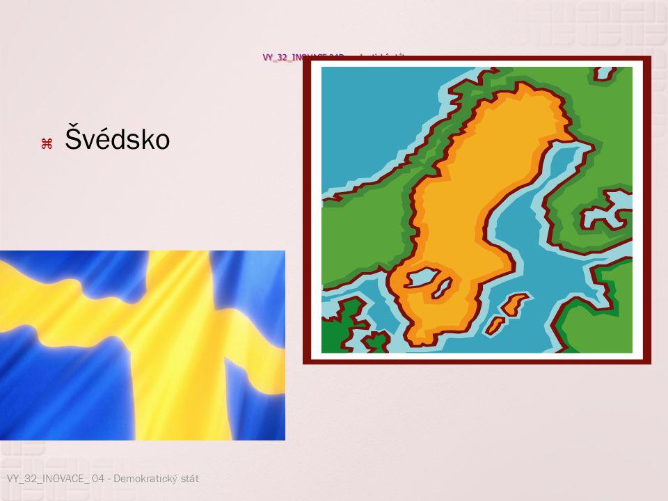  Švédsko VY_32_INOVACE_ 04 - Demokratický stát