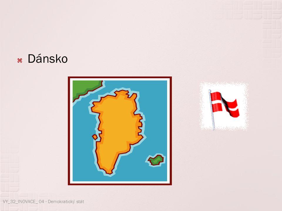  Dánsko VY_32_INOVACE_ 04 - Demokratický stát