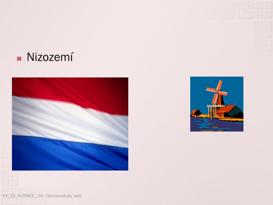  Nizozemí VY_32_INOVACE_ 04 - Demokratický stát