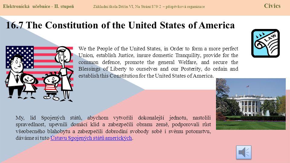 Elektronická učebnice - II. stupeň Základní škola Děčín VI, Na Stráni 879/2 – příspěvková organizace Civics 16.7 The Constitution of the United States
