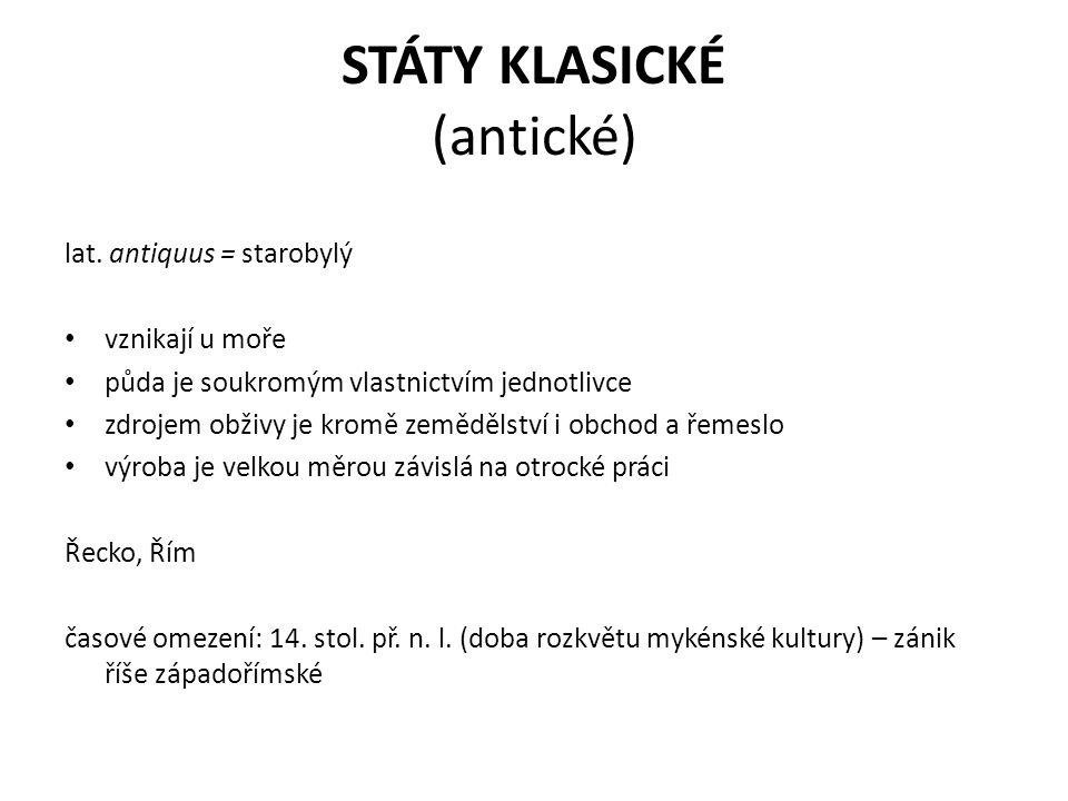 STÁTY KLASICKÉ (antické) lat.
