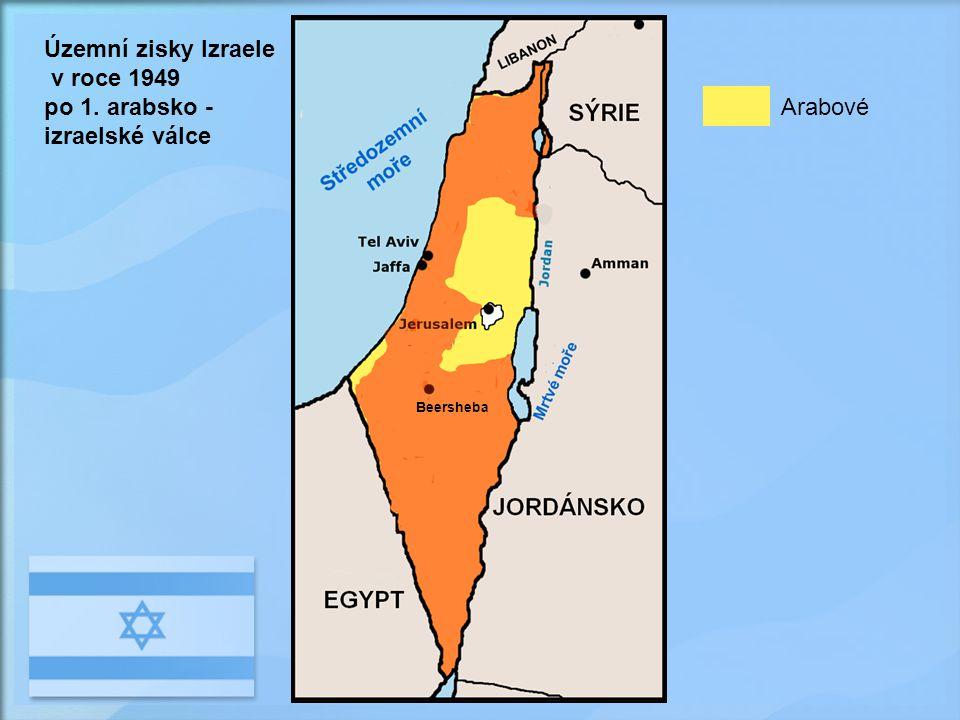 EGYPT JORDÁNSKO SÝRIE Mrtvé moře LIBANON Středozemní moře 14. 5. 1948 Vyhlášena deklarace nezávislosti Státu Izrael Arabský stát Židovský stát 15. 5.