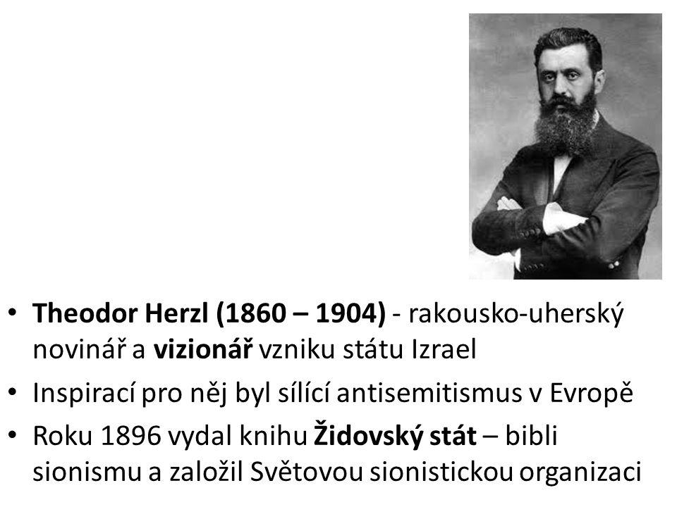 1897 – I.sionistický kongres v Basileji Herzl si zapsal do svého deníku 3.