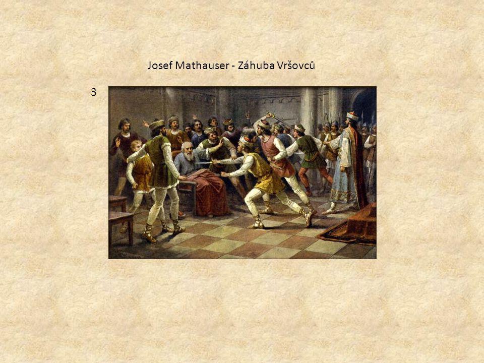 Josef Mathauser - Záhuba Vršovců 3
