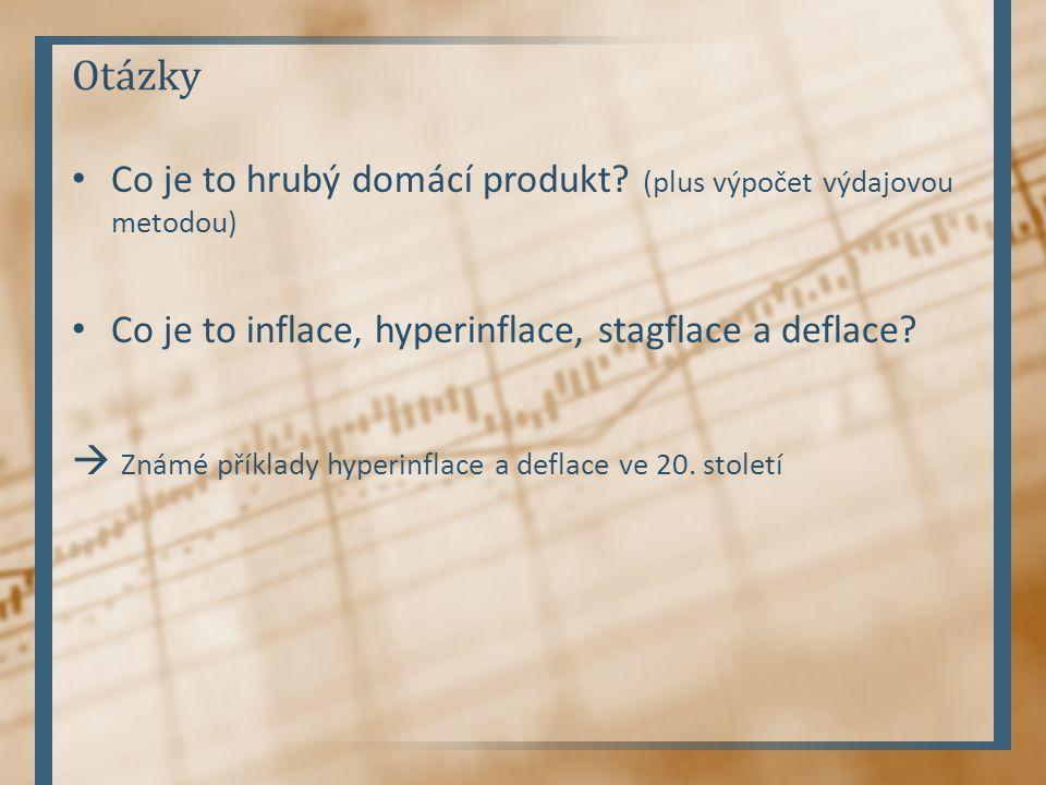 Otázky Co je to hrubý domácí produkt.