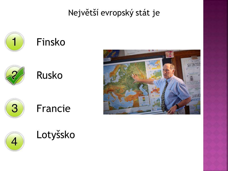Největší evropský stát je Finsko Rusko Francie Lotyšsko