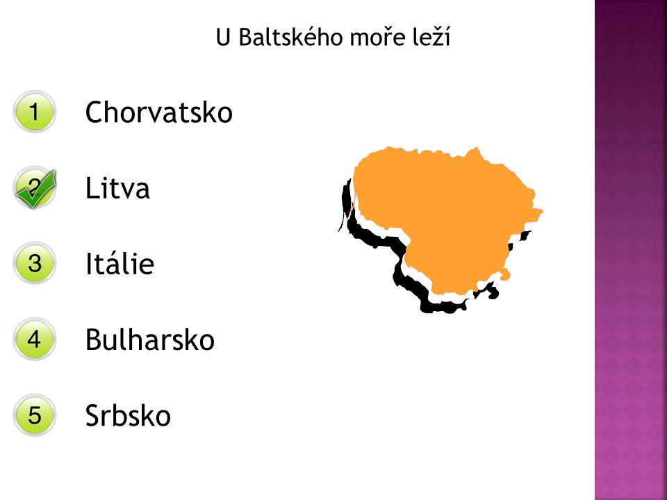 U Baltského moře leží Chorvatsko Litva Itálie Bulharsko Srbsko