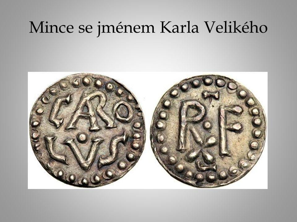 Mince se jménem Karla Velikého