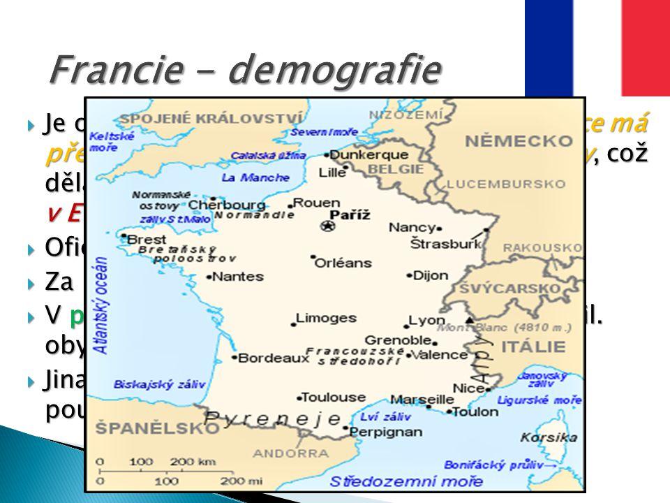  Je odhadováno, že 40% francouzské populace má předka, který pochází z nějaké migrační vlny, což dělá z Francie etnicky nejrůznorodější zemi v Evropě