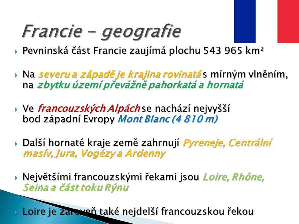 Pevninská část Francie zaujímá plochu 543 965 km²  Na severu a západě je krajina rovinatá s mírným vlněním, na zbytku území převážně pahorkatá a ho