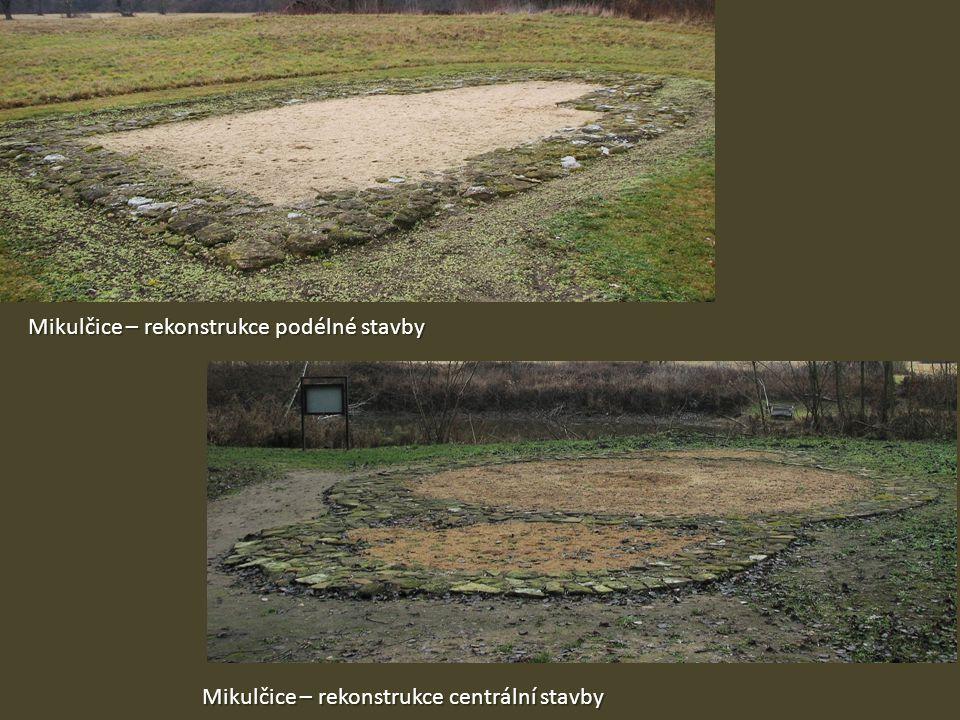 Mikulčice – rekonstrukce podélné stavby Mikulčice – rekonstrukce centrální stavby