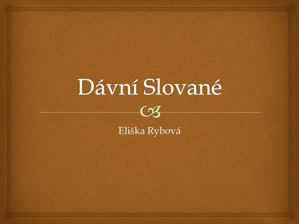  Kdo jsou Slované.