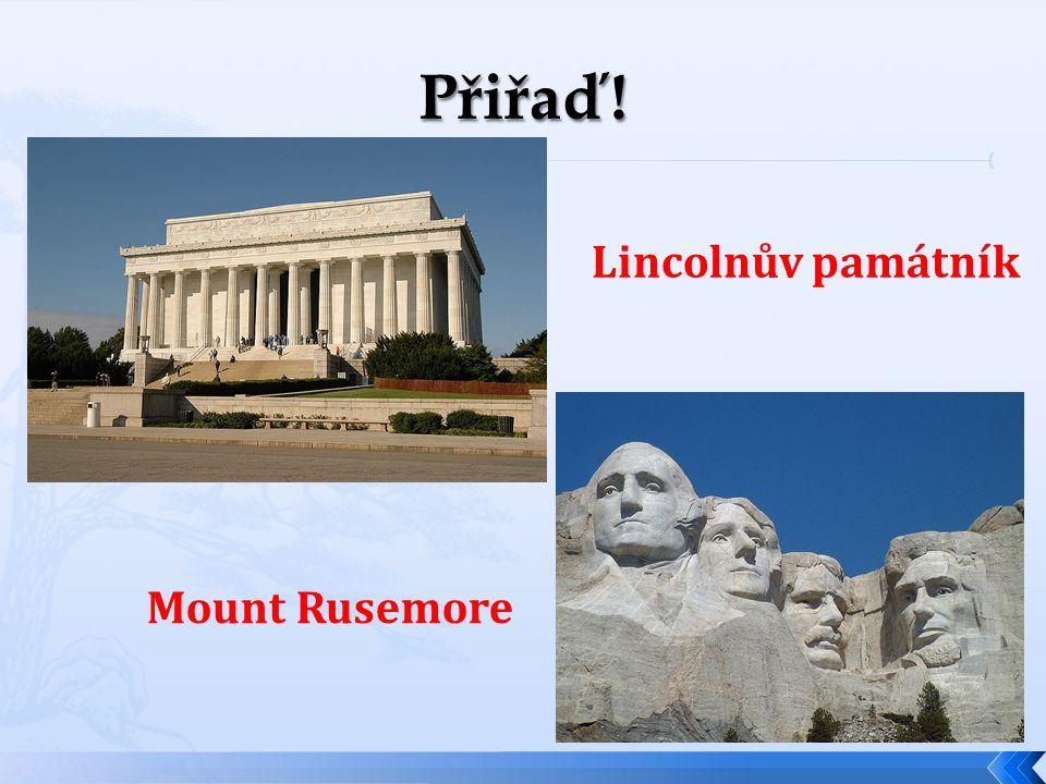 Lincolnův památník Mount Rusemore