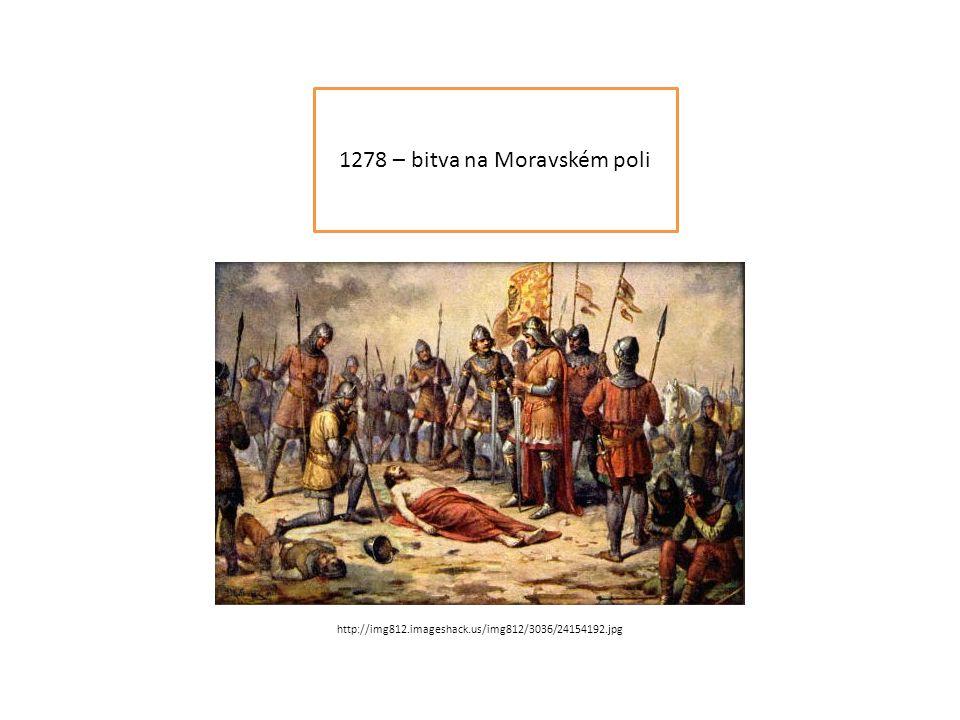 1278 – bitva na Moravském poli http://img812.imageshack.us/img812/3036/24154192.jpg
