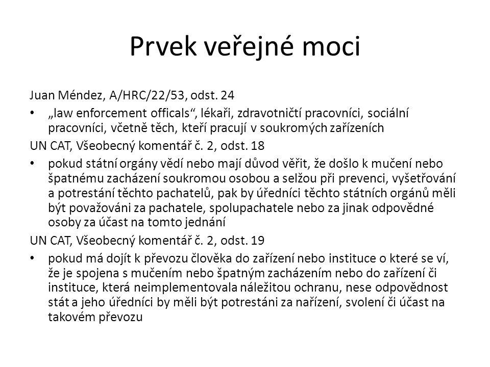 Prvek veřejné moci Juan Méndez, A/HRC/22/53, odst.