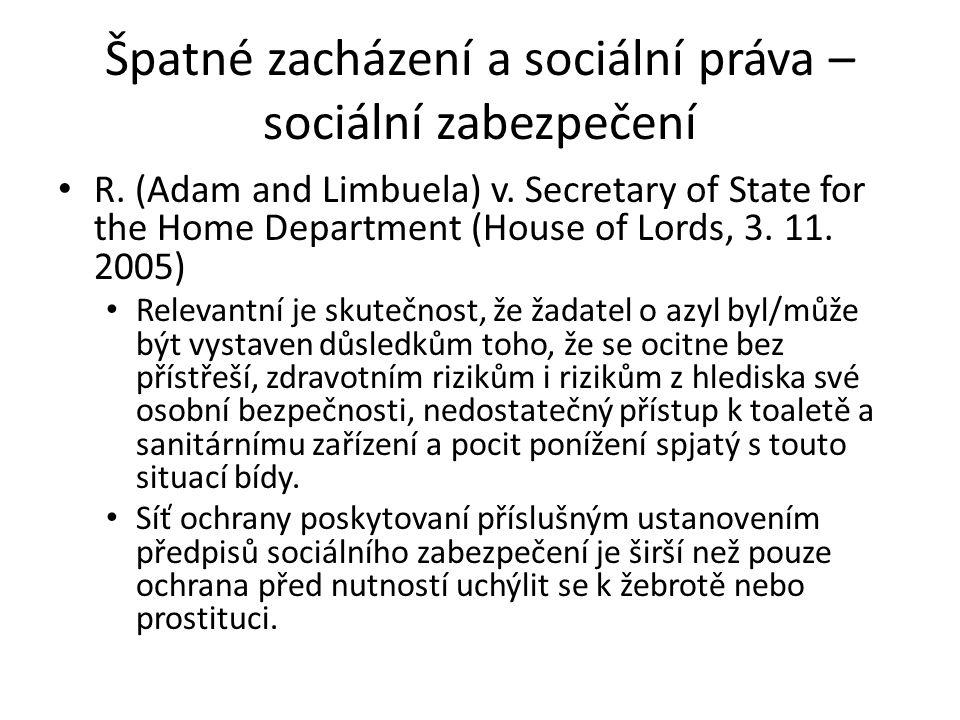Špatné zacházení a sociální práva – sociální zabezpečení R.