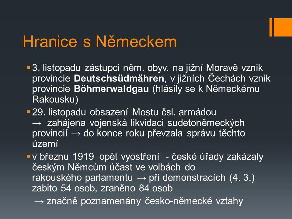 Hranice s Německem  3.listopadu zástupci něm. obyv.